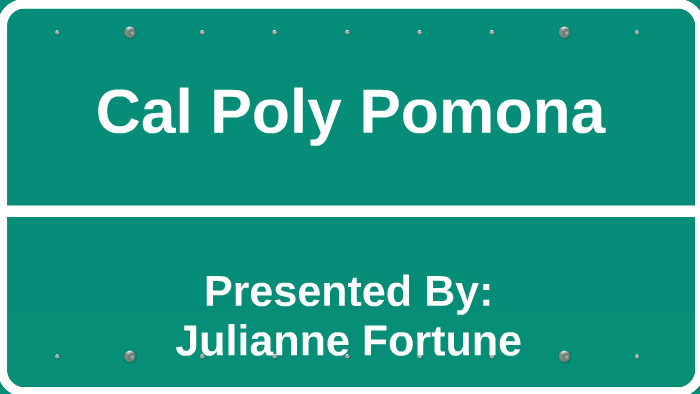 Cal Poly Pomona Academic Calendar.Cal Poly Pomona Presentation By Julianne Fortune On Prezi