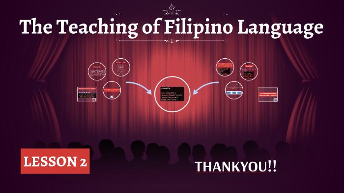 The Teaching of Filipino Language by Ynaa Creer on Prezi