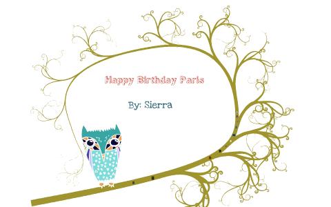 Happy Birthday Paris By Sierra Bice