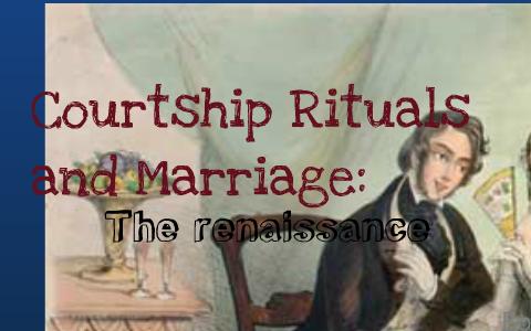 renaissance courtship customs