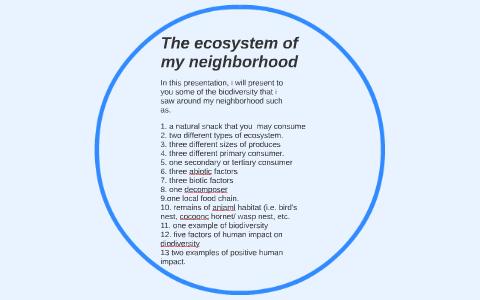 The ecosystem of my neighborhood by bhoowaneshwarsing jhurry