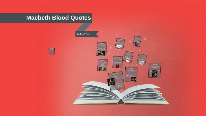 Macbeth Blood Quotes By Erin Nyhus On Prezi