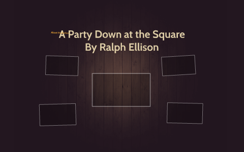 a party down at the square