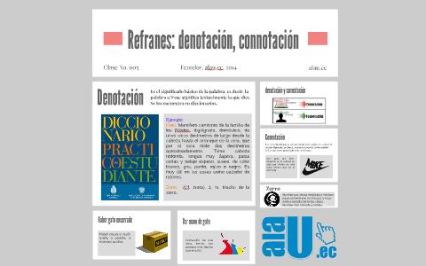 Refranes Denotación Y Connotación By Diana Medina On Prezi