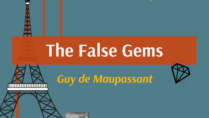 the false gems by guy de maupassant