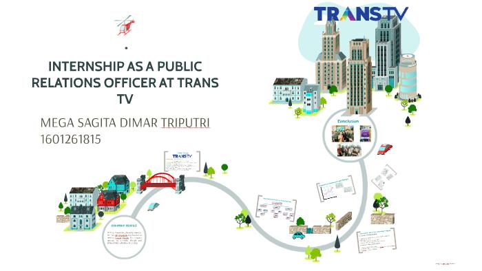 internship as public relation officer at trans tv by mega sagita prezi
