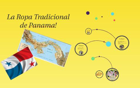 La Ropa Tradicional De Panama By Sara Cottrill On Prezi