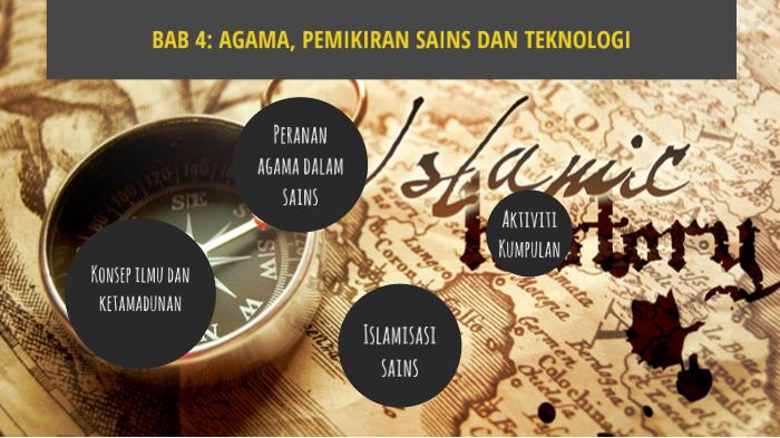 Bab 4 Agama Pemikiran Sains Dan Teknologi By Norhidayu Muhamad Zain On Prezi Next