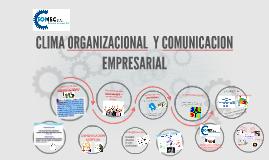 Copy of CLIMA ORGANIZACIONAL  Y COMUNICACION ASERTIVA