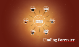 finding forrester by amrit pinglia on prezi
