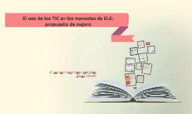 El uso de las TIC en los manuales de ELE: