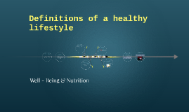 Definitions of a healthy lifestyle