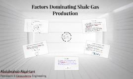 Factors Dominating Shale Gas Production
