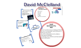 McCelland and motivational needs theory