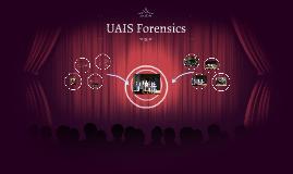 Copy of UAIS Forensics