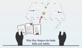 Why Play Matters for Both Kids and Adults