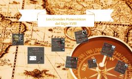 Los Grandes Matemáticos del Siglo XVIII