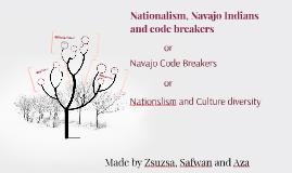 Nationalism, Navajo Indians andcode breakers