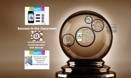 Success in the Classroom: Connection and Communication with Edmodo