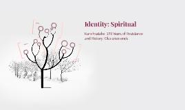 Identity: Spiritual