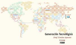 Generación Tecnológica