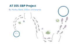 EBP Project for AT 355, Fall 2012 Sophomore year