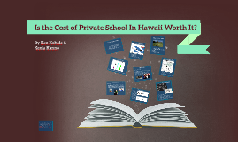 Private vs. Public School: Is the Cost of Private School In Hawaii Worth It?
