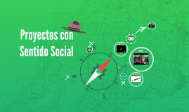 Proyectos con Sentido Social