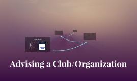 Advising a Club/Organization
