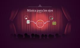 Copy of Música para los ojos