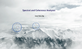 Spectral and Coherence Analyses