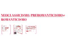 TRA NEOCLASSICISMO E PREROMANTICISMO: NUOVE TENDENZE