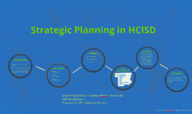 Strategic Planning in HCISD