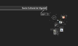 Socio Cultural de Vigotski