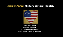 Copy of Semper Pugna: Military Cultural Identity