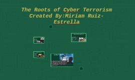 The Roots of Cyber Terrorism
