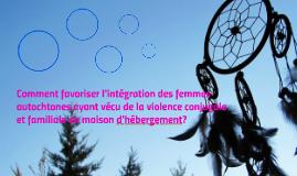 Comment favoriser l'intégration des femmes autochtones ayant