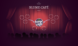 BLUME CAFÉ