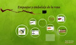 Empaque y embalaje de la rosa