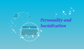 Copy of Personalization and Socialization
