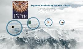 Copy of Year of Faith & Regnum Christi