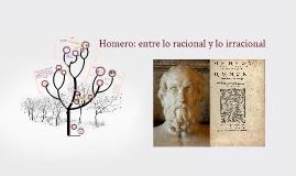 Copy of Copy of Homero: entre lo racional y lo irracional