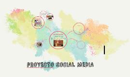 PROYECTO SOCIAL MEDIA