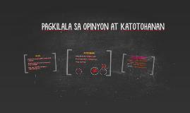 Copy of PAGKILALA SA OPINYON AT KATOTOHANAN