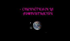 CIBERNÉTICA EN LA ADMINISTRACIÓN