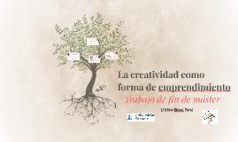 La creatividad como forma de emprendimiento