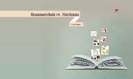 Beaumarchais vs. Marivaux