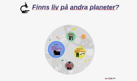 Finns liv på andra planeter?