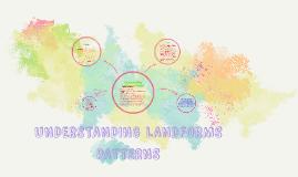 Understanding Landform Patterns