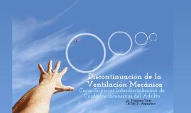 Discontinuación de la Ventilación Mecánica